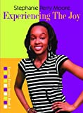 Experiencing the Joy, Stephanie Perry Moore, 0802486045