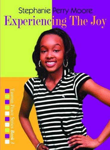 Read Online Experiencing the Joy (Yasmin Peace Series) pdf epub