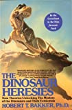The Great Dinosaur Debate: New Theories Unlocking the Mystery of the Dinosaurs & Their Extinction by Robert Bakker (2001-07-01)