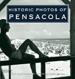 Historic Photos of Pensacola