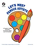 Let's Meet Famous Artists, Harriet R. Kinghorn and Jacqueline Badman, 0513020500