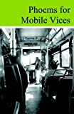 Phoems for Mobile Vices, Murphy, Rich, 1935402528
