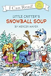 Snowball Soup (My First I Can Read - Level Pre1 (Quality))