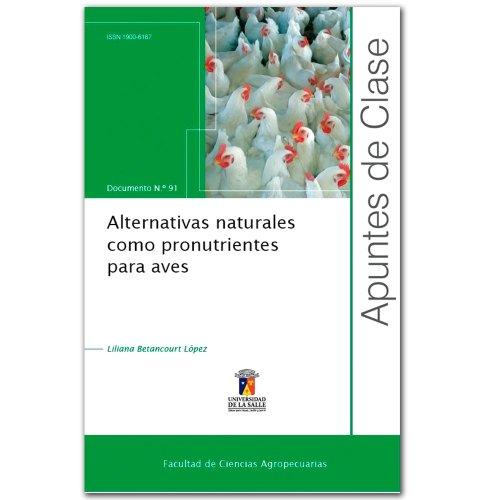 Natural Del Apuntes (Alternativas naturales como pronutrientes para aves. Apuntes de clase N.° 91)