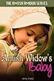 The Amish Widow's Baby: An Amish Secret Baby Romance (Sweet Summer Romance Series Book 3)