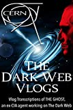 The Dark Web Vlogs - The Message to CERN: CERN message from FUTURE puts them up against a DEMON from another DIMENSION