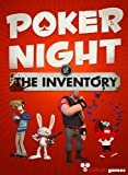 Poker Night at the Inventory [Download]