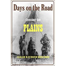 Days on the Road: Crossing the Plains in 1865 (1902)
