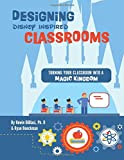 Designing Disney-Inspired Classrooms: Turning Your Classroom into a Magic Kingdom