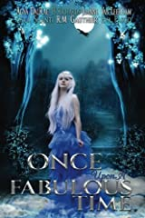 Once Upon A Fabulous Time... Paperback