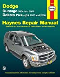 Dodge Durango '04-'06 & Dakota Pick-Ups '05-'06 (Haynes Repair Manual)