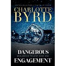 Dangerous Engagement (Wedlocked Trilogy Book 1)