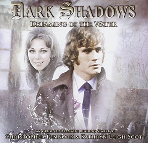 Dreaming of the Water (Dark Shadows)