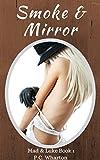 Smoke & Mirror (Mad and Luke Book 1)