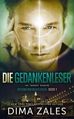 Die Gedankenleser - The Thought Readers (Gedankendimensionen 1) (German Edition)