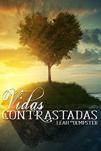 Vidas Contrastadas (Spanish Edition)