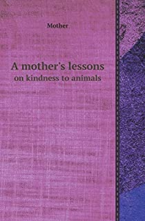 product image for A Mother's Lessons on Kindness to Animals