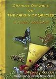 Charles Darwin's on the Origin of Species, Michael Keller, 1605299480