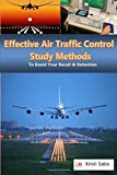Effective Air Traffic Control Study Methods: Boosting Your Recall & Retention (Volume 2)