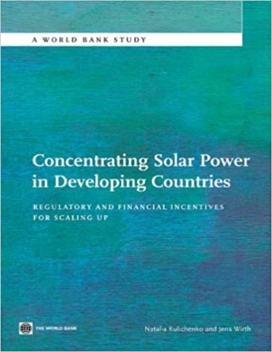 Concentrating Solar Power in Developing Countries (World Bank Studies)