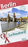 Guide du routard. Berlin. 2015 par Guide du Routard