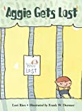 Aggie Gets Lost, Lori Ries, 1570916330
