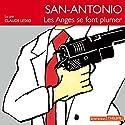 Les anges se font plumer (San-Antonio 25) | Livre audio Auteur(s) : Frédéric Dard Narrateur(s) : Claude Lesko