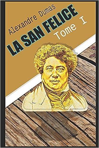 Book LA SAN FELICE Tome I (French Edition)