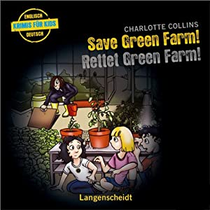 Save Green Farm - Rettet Green Farm! Hörspiel