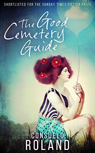 Book: The Good Cemetery Guide by Consuelo Roland