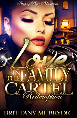 Love in the Family Cartel: Redemption by [McBryde, Brittany]