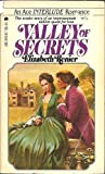 Valley of Secrets, Elizabeth Renier, 0441859127