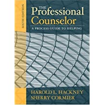 The Professional Counselor: A Process Guide to Helping (6th Edition)
