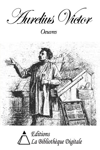 Aurelius Victor :Oeuvres (French Edition)