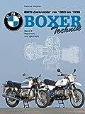 BMW Zweiventiler von 1969 bis 1996 - Boxer Technik: BMW Boxer, BMW Zweiventiler, Band 3: Boxer repariert und optimiert