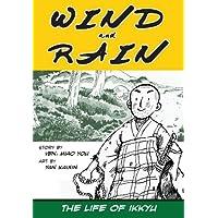 Wind and Rain: the Life of Ikkyu