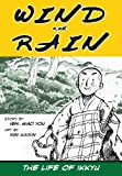 Wind and Rain: the Life of Ikkyu