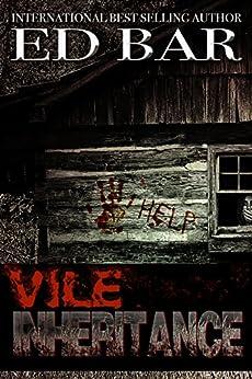 Vile Inheritance by [Bar, Ed]