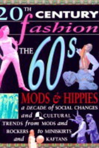 Mod Hippie Dress - 20th Century Fashion: The 60s Mods & Hippies Paperback