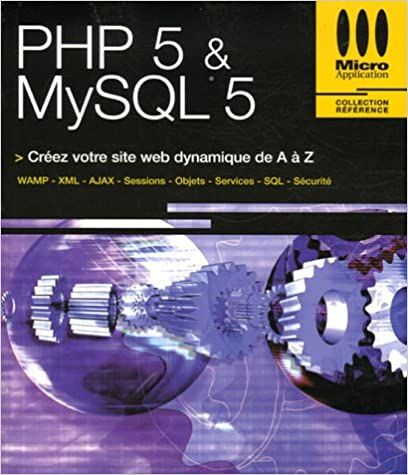 Telechargez L Ebook Pdf Gratuit Php 5 Mysql 5 By Francois Xavier