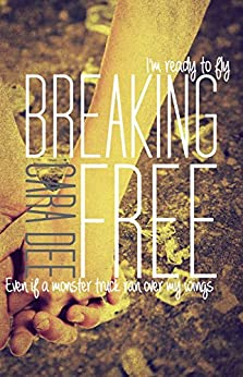 Breaking Free - Kindle edition by Cara Dee. Literature & Fiction
