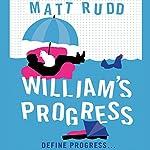 William's Progress   Matt Rudd
