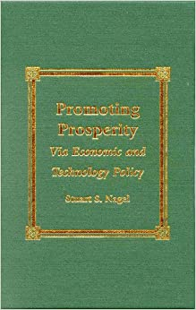 Promoting Prosperity: Via Economic and Technology Policy