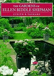 The Gardens of Ellen Biddle Shipman