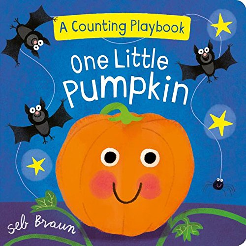 One Little Pumpkin: A Counting Playbook