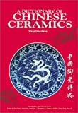 A Dictionary of Chinese Ceramics 9789810460235
