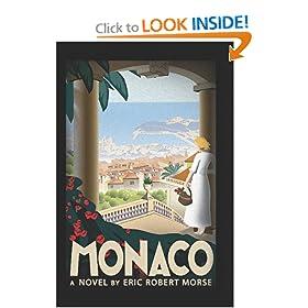 Monaco: A Novel