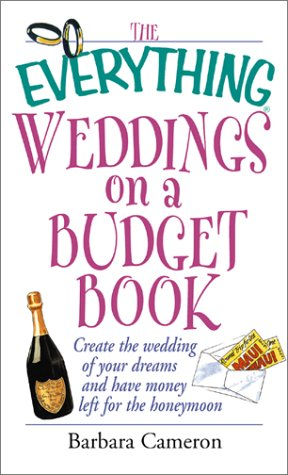 Everything Wedding On A Budget (Everything (Weddings))