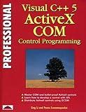 img - for Professional Visual C++ 5 Activex/Com Control Programming book / textbook / text book