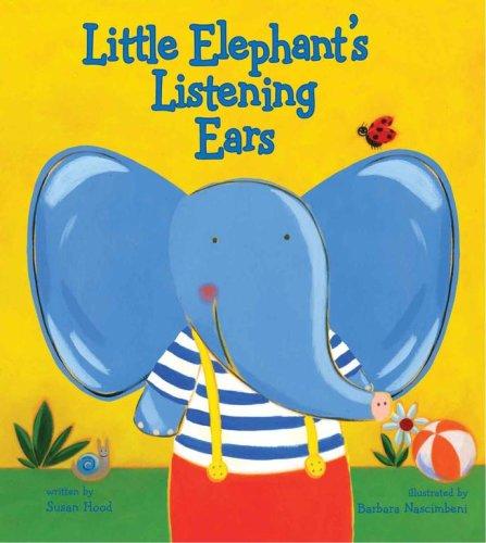 Download Little Elephant's Listening Ears pdf epub